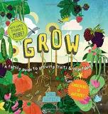 Ben Raskin Grow A Family Guide To Growing Fruits And Vegetables