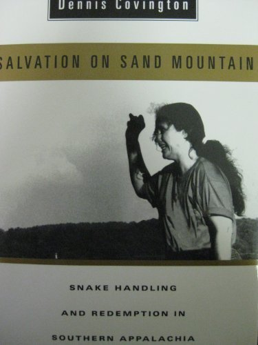 Dennis Covington Salvation On Sand Moutain Snake Handling And Rede