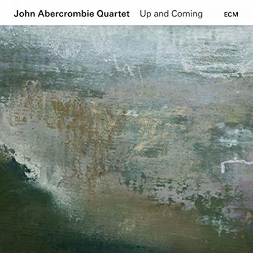 John Abercrombie Quartet Up & Coming