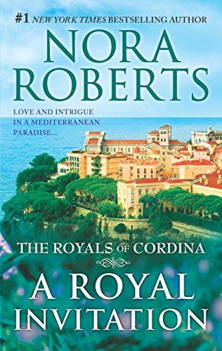 Nora Roberts A Royal Invitation The Playboy Prince\cordina's Crown Jewel