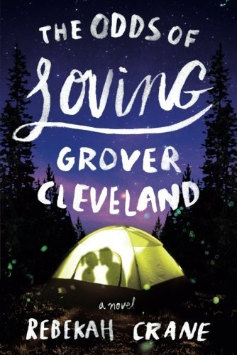 Rebekah Crane The Odds Of Loving Grover Cleveland