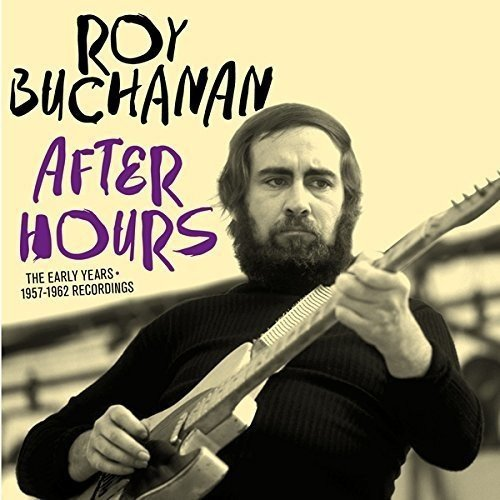 Roy Buchanan After Hours Early Years 1957 Import Esp