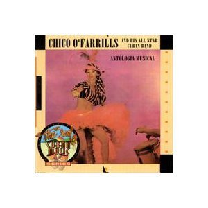 Chico O'farrill's All Star Cuban Band Antologia Musical