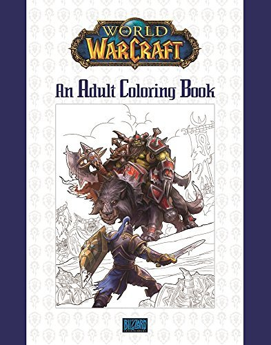 Blizzard Entertainment World Of Warcraft An Adult Coloring Book