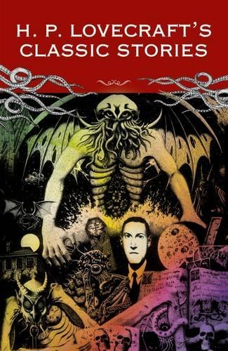 H. P. Lovecraft Classic Lovecraft The Call Of Cthulu And Other St