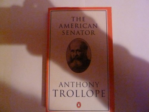 Anthony Trollope The American Senator (trollope Penguin)