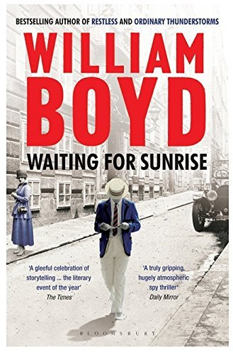 William Boyd Waiting For Sunrise