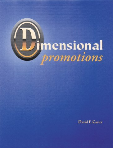 David E. Carter Dimensional Promotions
