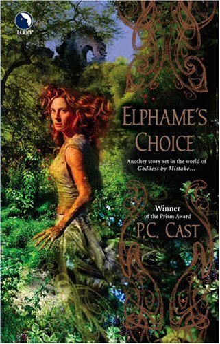 P. C. Cast Elphame's Choice Luna