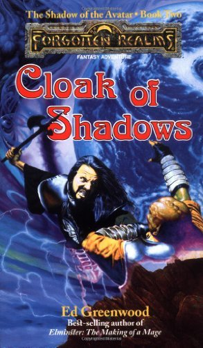 Ed Greenwood Cloak Of Shadows Forgotten Realms The Shadow Of The Avatar Book 2