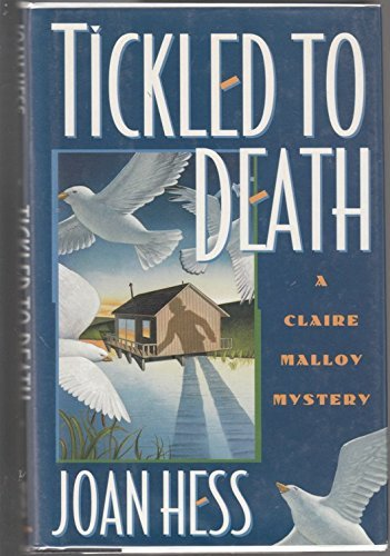 Joan Hess Tickled To Death Claire Malloy Mysteries No. 9