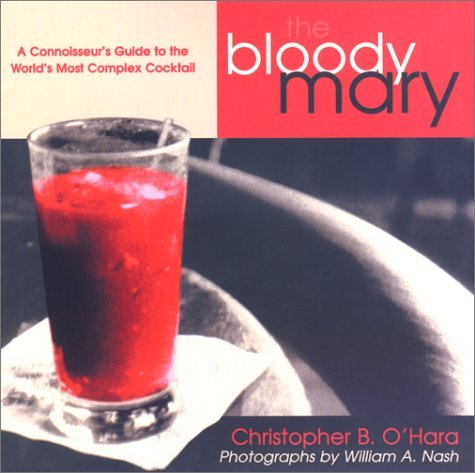 Christopher B. O'hara The Bloody Mary