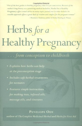 Penelope Ody Herbs For A Healthy Pregnancy