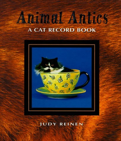 Judy Reinen Cat Record Book Animal Antics