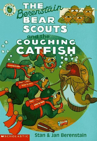 Stan & Jan Berenstain The Berenstain Bear Scouts & The Coughing Catfish