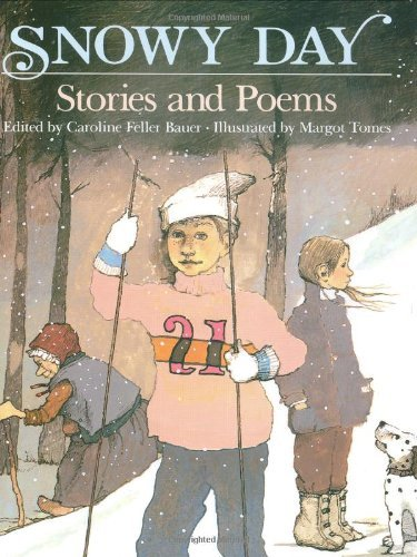 Caroline Feller Bauer Snowy Day Stories & Poems
