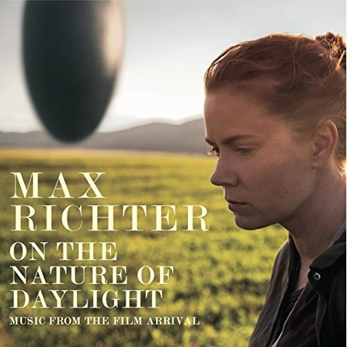 Max Richter On The Nature Of Daylight Music From The Film Arrival