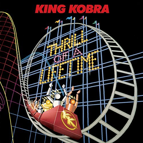 King Kobra Thrill Of A Lifetime