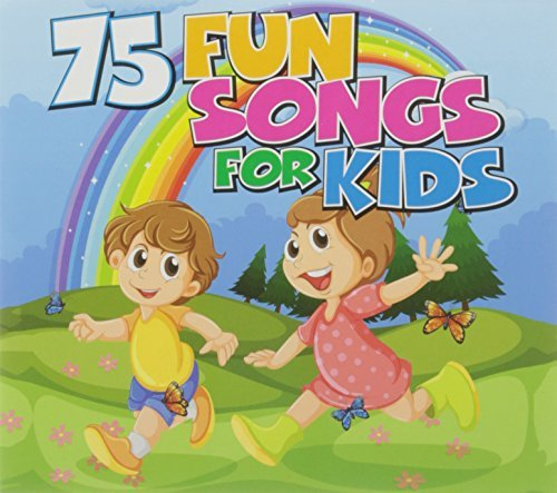 75 Fun Songs For Kids 75 Fun Songs For Kids