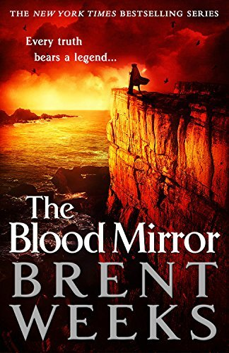 Brent Weeks The Blood Mirror