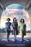 Margot Lee Shetterly Hidden Figures The American Dream And The Untold Story Of The Bl