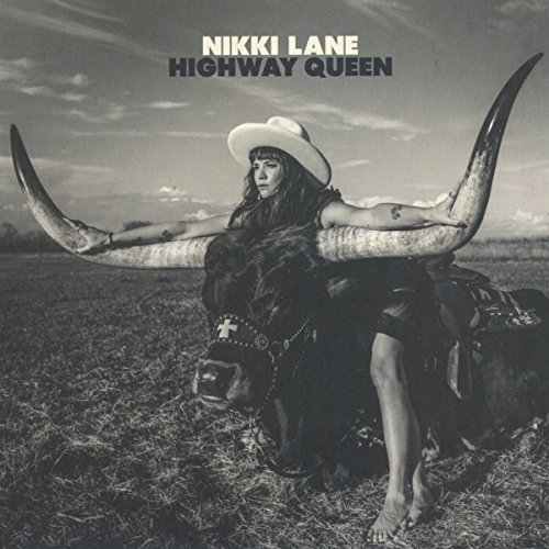Nikki Lane Highway Queen Import Gbr