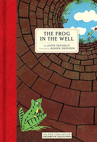 Alvin Tresselt The Frog In The Well