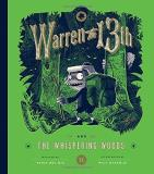 Tania Del Rio Warren The 13th And The Whispering Woods