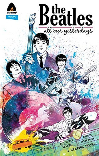 Jason Quinn The Beatles All Our Yesterdays
