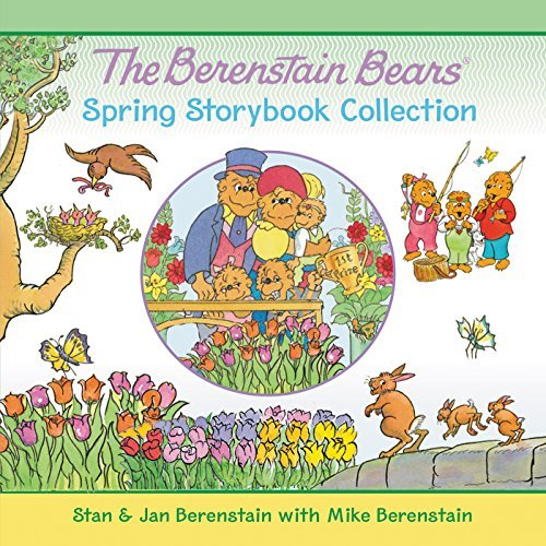 Stan Berenstain The Berenstain Bears Spring Storybook Collection 7 Fun Stories