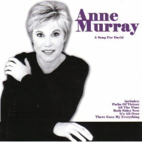Anne Murray A Song For David