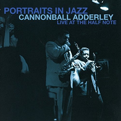 Cannonball Adderley Portraits In Jazz Live At The Half Note