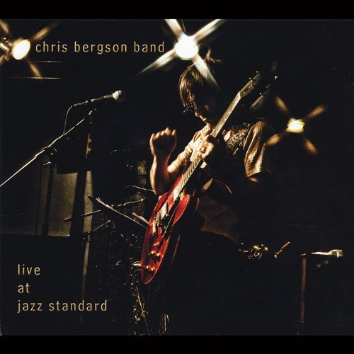 Chris Bergson Band Live At Jazz Standard