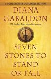 Diana Gabaldon Seven Stones To Stand Or Fall A Collection Of Outlander Fiction