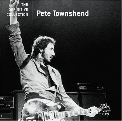 Pete Townshend Definitive Collection