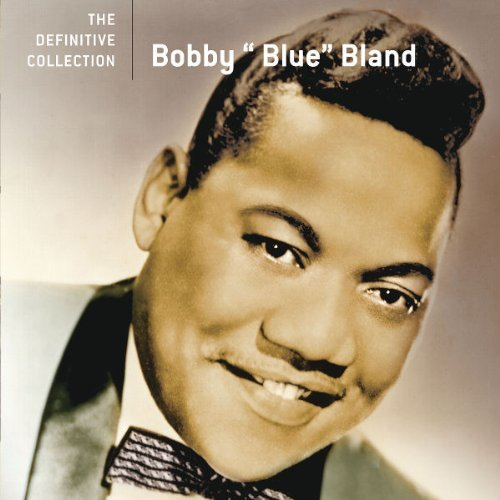Bobby Blue Bland Definitive Collection