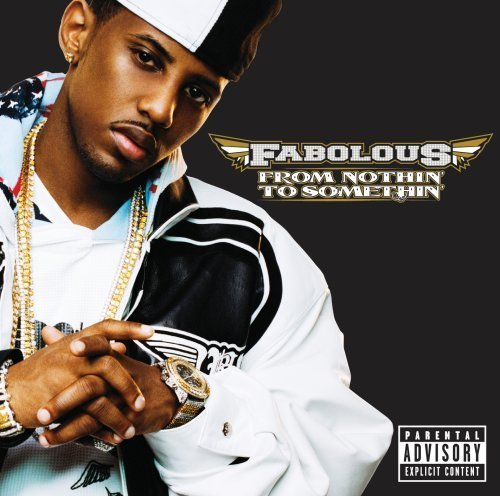Fabolous From Nothin' To Somethin Explicit Version 2 Lp