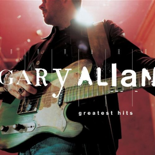 Gary Allan Greatest Hits