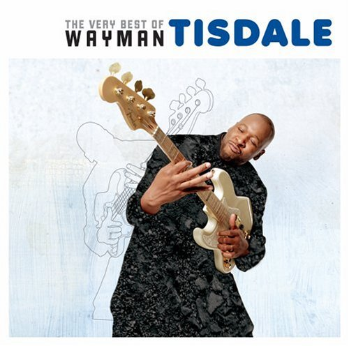 Wayman Tisdale Very Best Of Wayman Tisdale