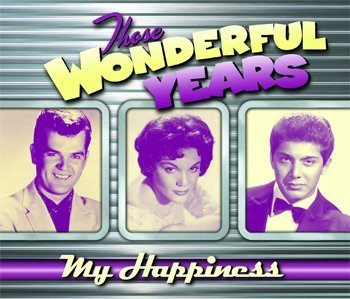 Those Wonderful Years My Happiness