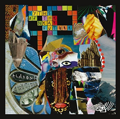 Klaxons Myths Of The Near Future