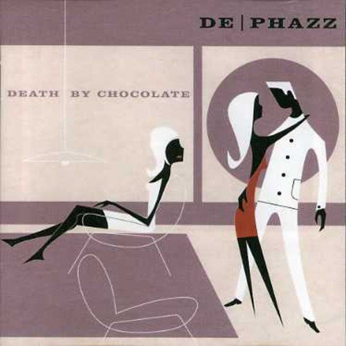 De Phazz Death By Chocolate Import Eu
