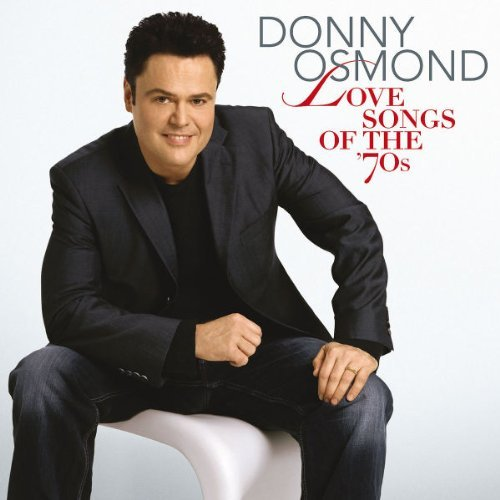Donny Osmond Love Songs Of The '70s Import Gbr