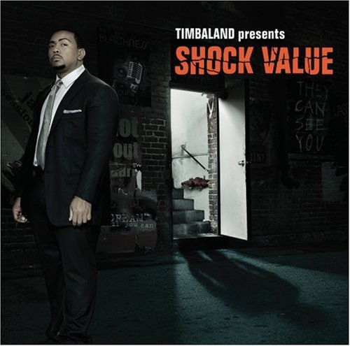Timbaland Timbaland Presents Shock Value Clean Version