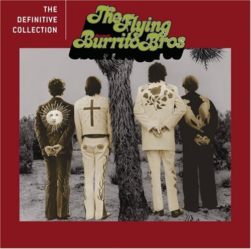 Flying Burrito Brothers Definitive Collection Remastered