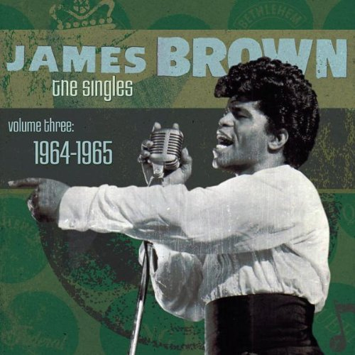 James Brown Vol. 3 Singles 1964 65 2 CD