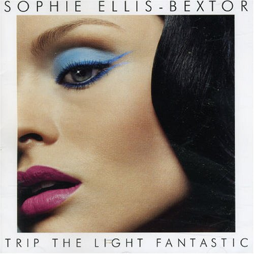Sophie Ellis Bextor Trip The Light Fantastic Import Eu