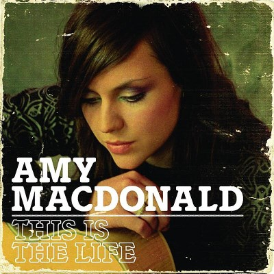 Amy Macdonald This Is The Life Import Gbr