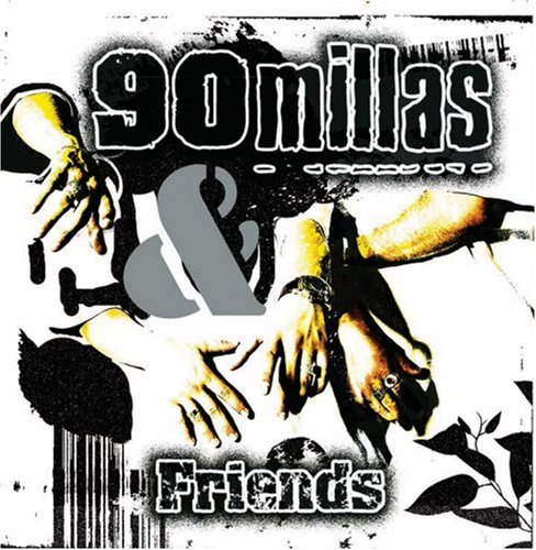 90 Millas & Friends Remix Albu 90 Millas & Friends Remix Albu