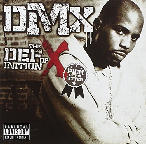 Dmx Definition Of X Pick Of The L Explicit Version